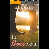 To Dance Again