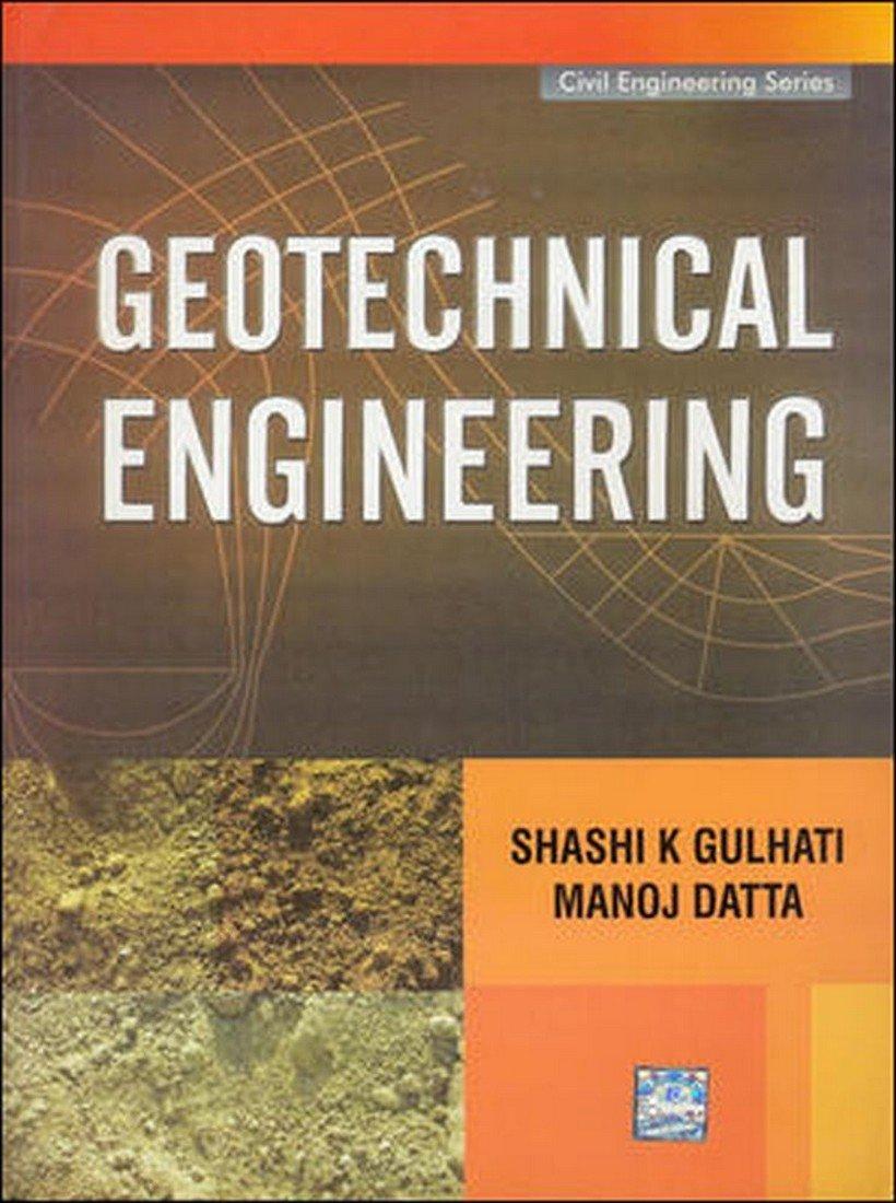Geotechnical Engineering (Civil Engineering Series) pdf epub