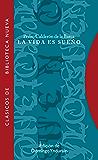 La vida es sueño (Clásicos de Biblioteca Nueva) (Spanish Edition)