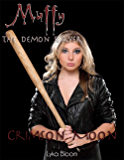 Muffy the Demon Slayer: Crimson Moon