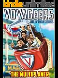 VOYAGEERS - The Multiplaner - DISNEYLAND Adventure Saga - Book One