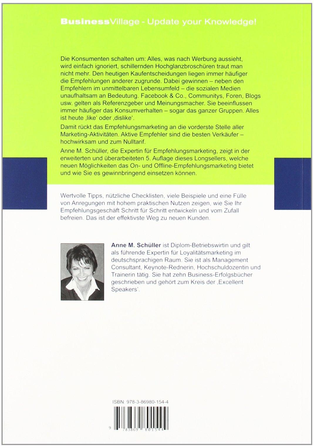 zukunftstrend empfehlungsmarketing anne m schller 9783869801544 amazoncom books - Empfehlungsmarketing Beispiele