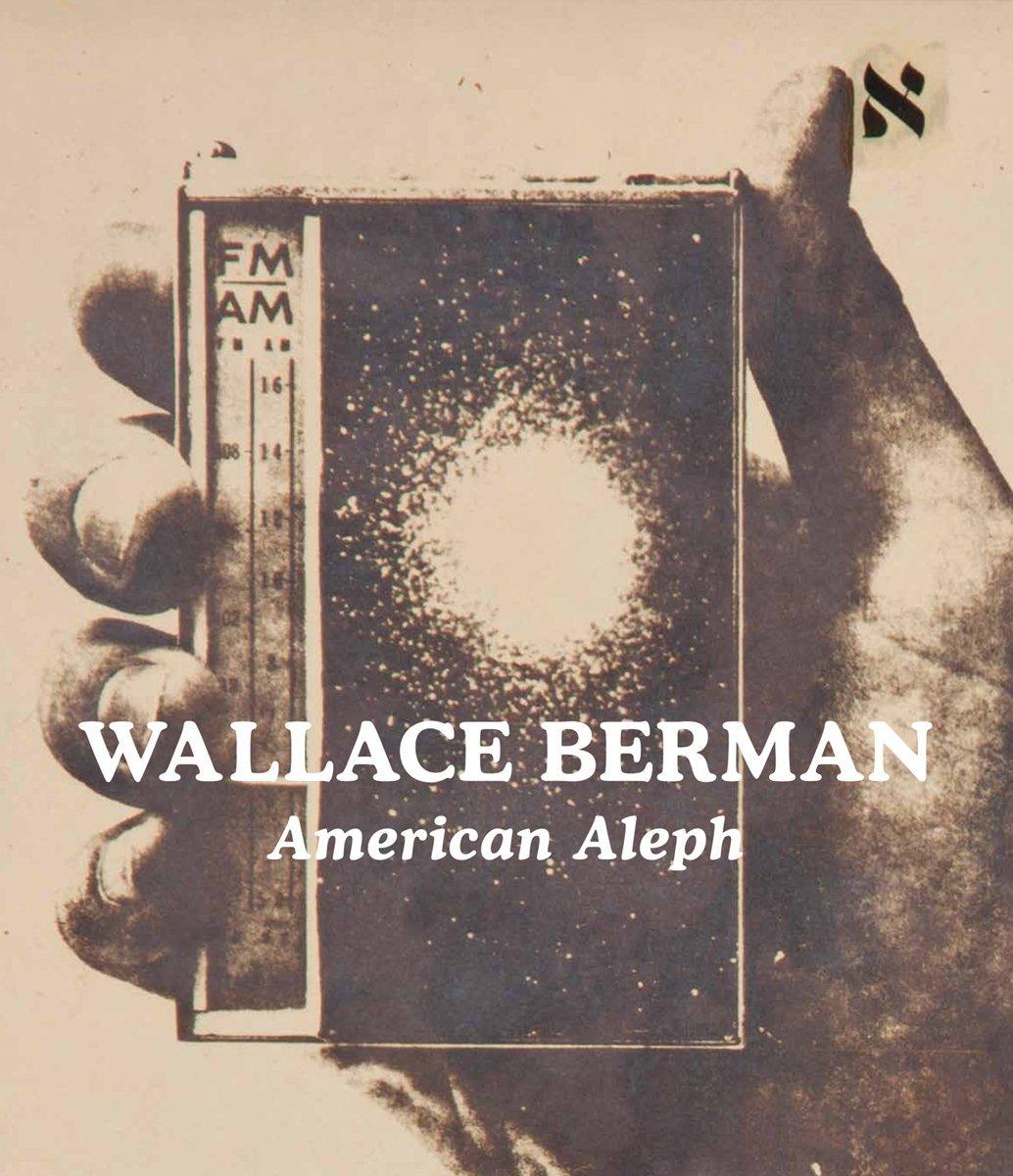 Wallace Berman: American Aleph pdf epub