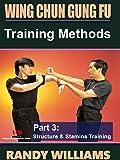 Wing Chun Gung Fu Training Methods #3