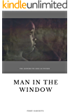 Man in the Window: The Answers We Seek Lie Within