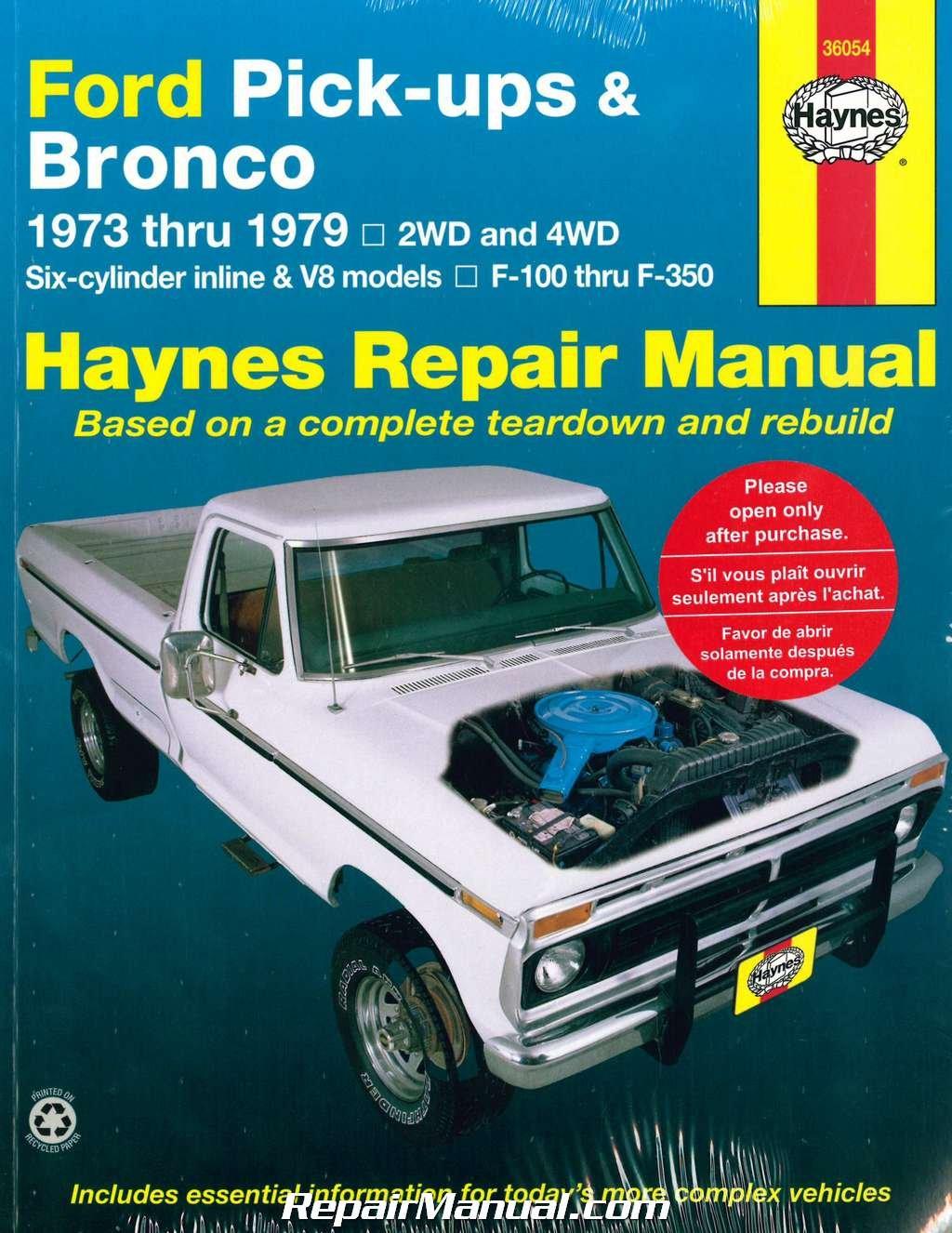 H36054 Haynes Ford Pickups and Bronco 1973-1979 Repair Manual:  Manufacturer: Amazon.com: Books