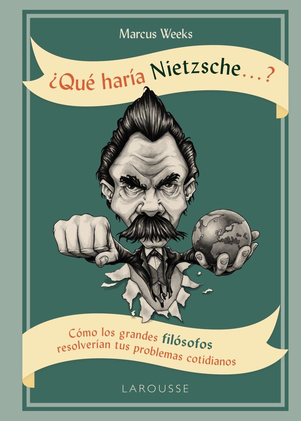 Qué haría Nietzsche ....?: Amazon.es: Weeks, Marcus, Southwell, Gareth, Reyes Camps, Francesc: Libros