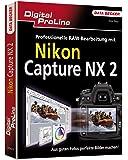 Digital ProLine Nikon Capture NX2: Professionelle RAW-Bearbeitung