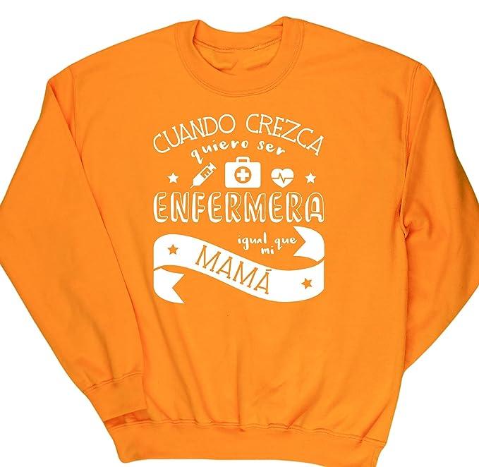HippoWarehouse Cuando Crezca Quiero Ser Enfermera Igual Que Mi Mamá jersey sudadera suéter derportiva unisex