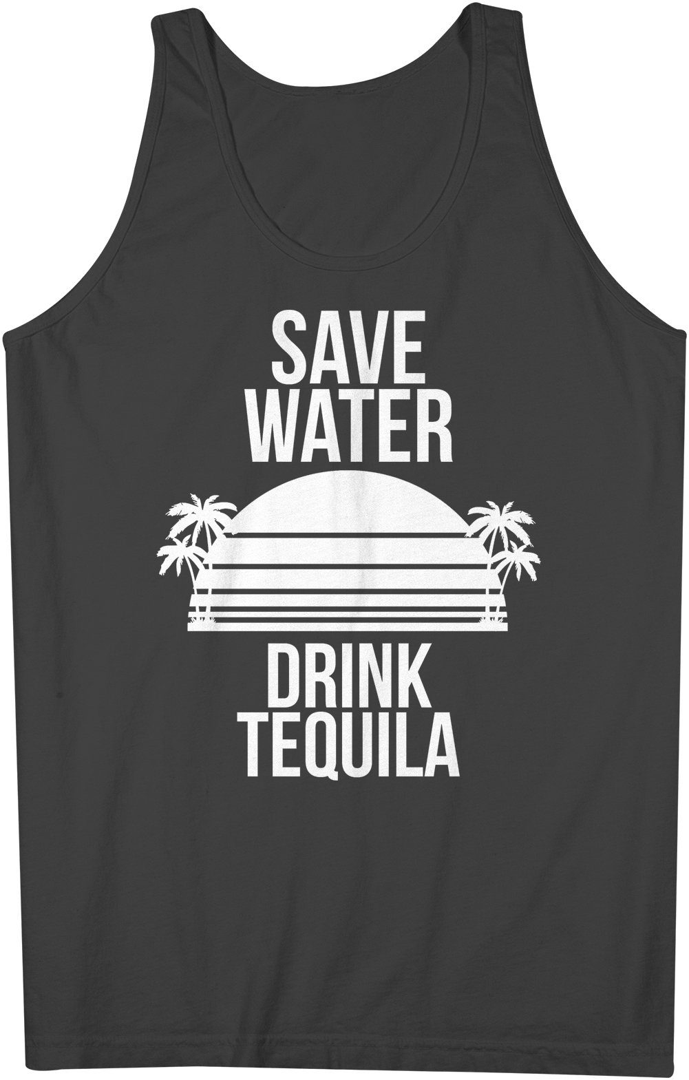 Save Water Drink Tequila Funny Party Cool Tank Top Sleeveless Shirt X 4888