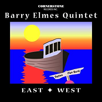 ELMES;BARRY QNT - EAST AND WEST
