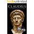 Claudius: A Life From Beginning to End