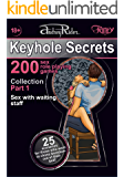 """""""Keyhole Secrets"""" collection of 200 sex role playing games. Part 1 (scenarios 1-25): Illustrated collection of SEX FANTASIES and SEX ROLE PLAYING GAME scenarios"""