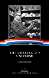 The Unexpected Universe: A Library of America eBook Classic