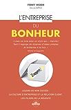 L'entreprise du bonheur: Comment faire de la culture d'entreprise un avantage concurrentiel… (Zen business)
