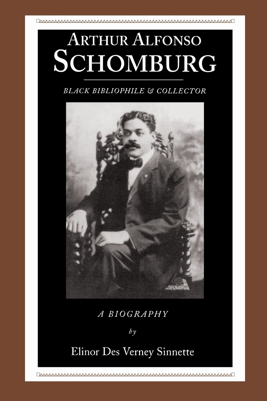 Arthur Alfonso Schomburg: Black Bibliophile & Collector (African American Life (Paperback))