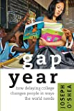 Gap Year: How Delaying College Changes People in Ways the World Needs