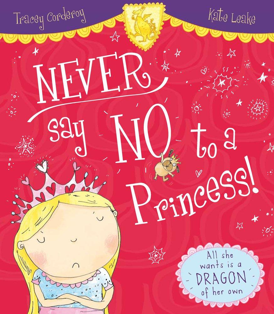 Read Online Never Say No to a Princess! pdf