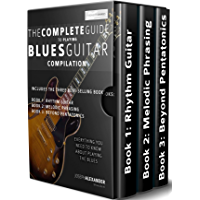 The Complete Guide to Playing Blues Guitar Compilation: Includes Three Blues Guitar Books - Blues Rhythm Guitar, Blues… book cover