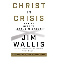 Christ in Crisis: Why We Need to Reclaim Jesus