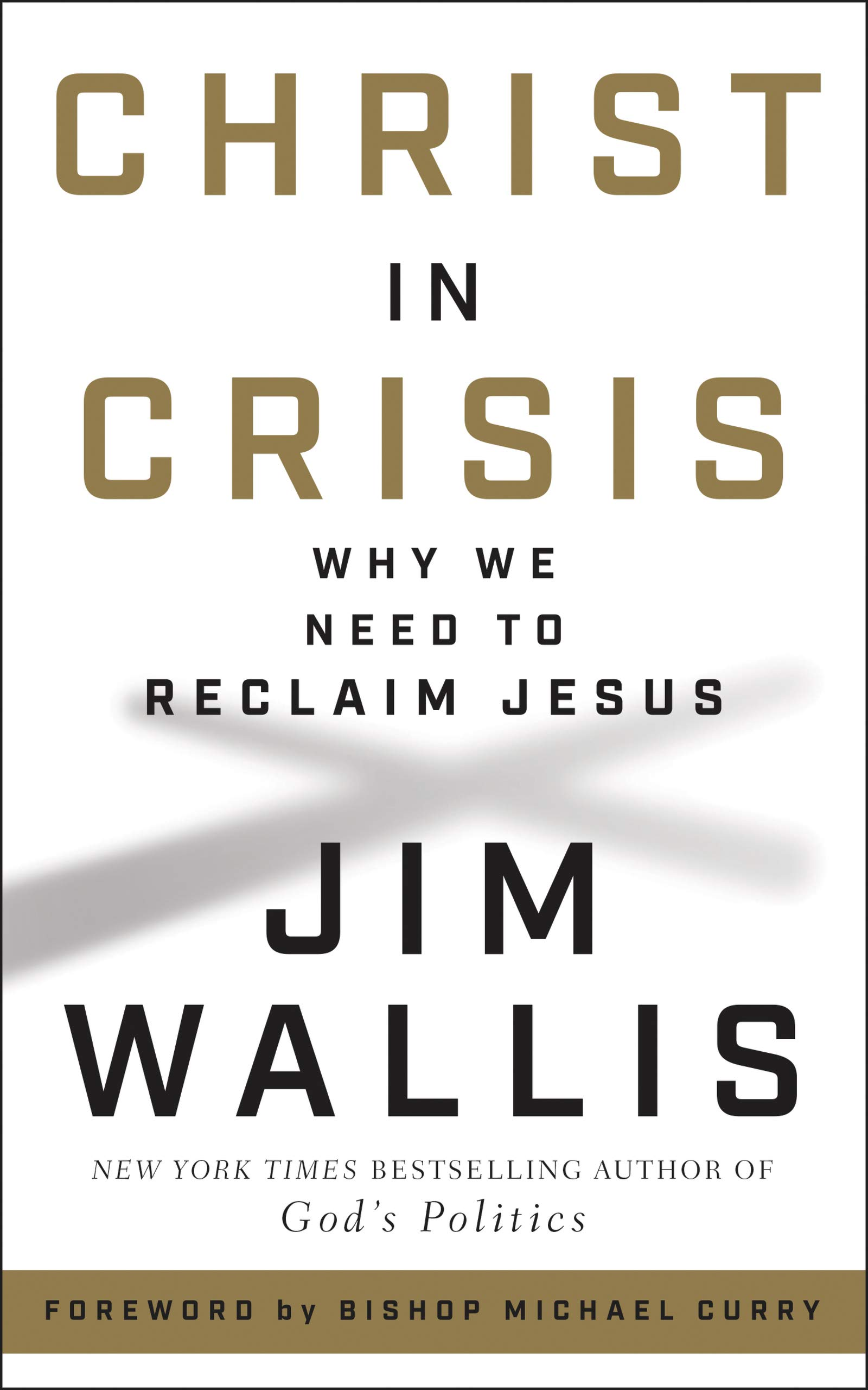 Christ in Crisis: Why We Need to Reclaim Jesus by HarperOne