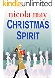 Christmas Spirit: A story of love, hope and a little bit of Christmas magic