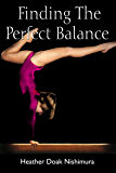 Finding The Perfect Balance