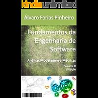 Fundamentos da Engenharia de Software: Análise, Modelagem e Métricas