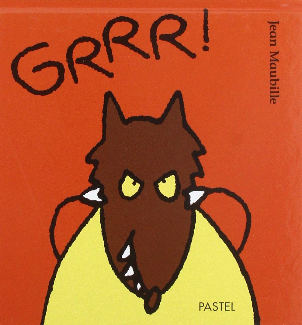 Grrr!: Jean Maubille: 97822110...