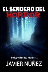 El Sendero Del Horror (Moneda maldita #1) (Spanish Edition) Kindle Edition