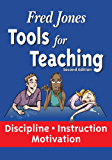Tools for Teaching - Discipline-Instruction-Motivation