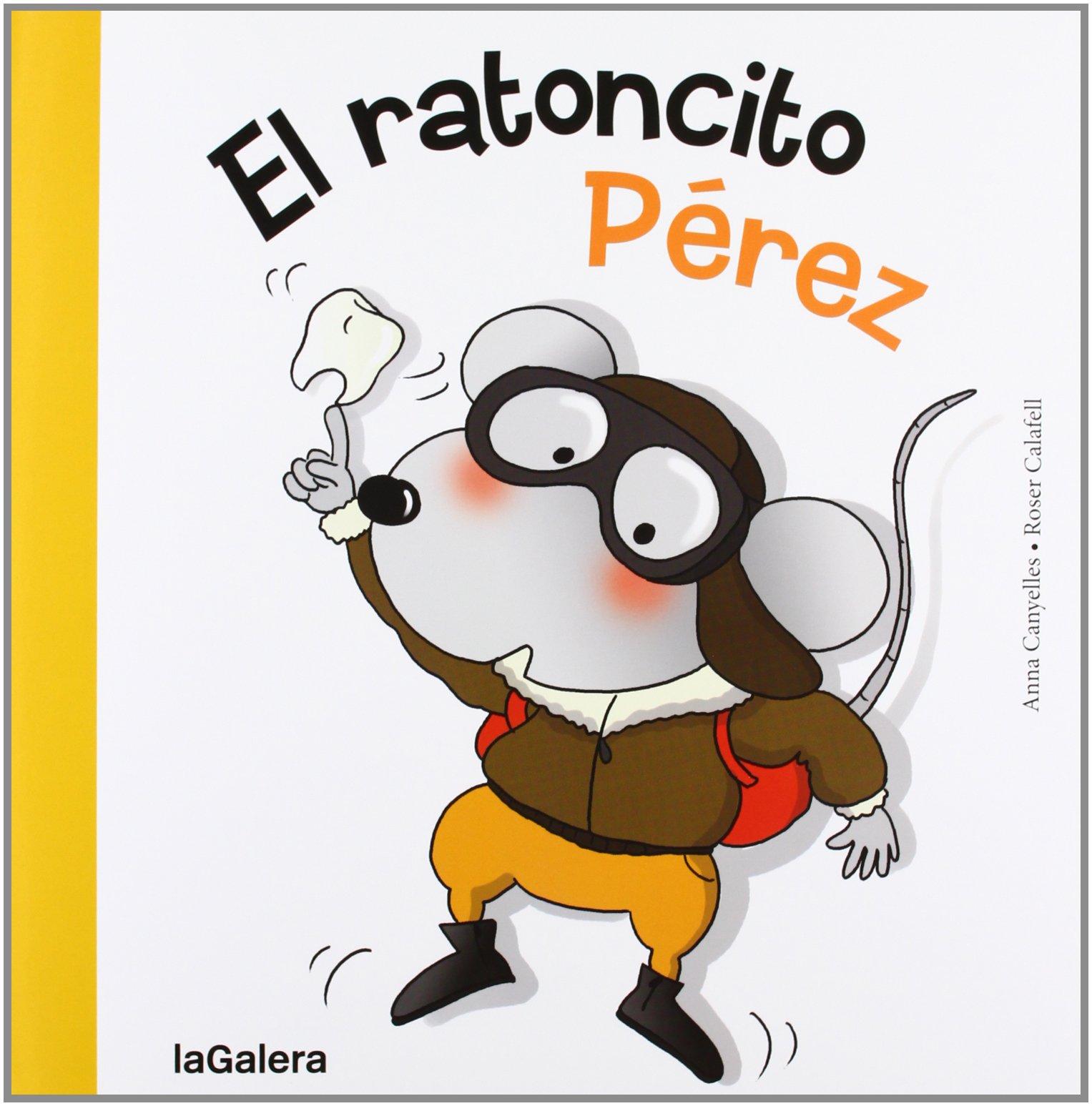 El Ratoncito Pérez 67 Tradiciones Amazon Es Canyelles Anna Calafell Roser Libros