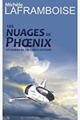 Les nuages de Phoenix: Un roman de l'Alliance gayenne (French Edition) Kindle Edition