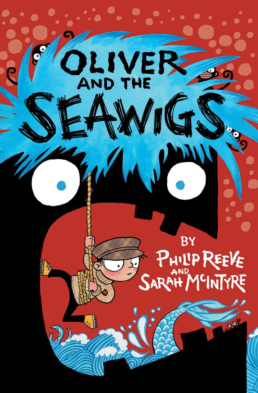 Oliver and the Seawigs: Amazon.co.uk: Reeve, Philip, McIntyre ...