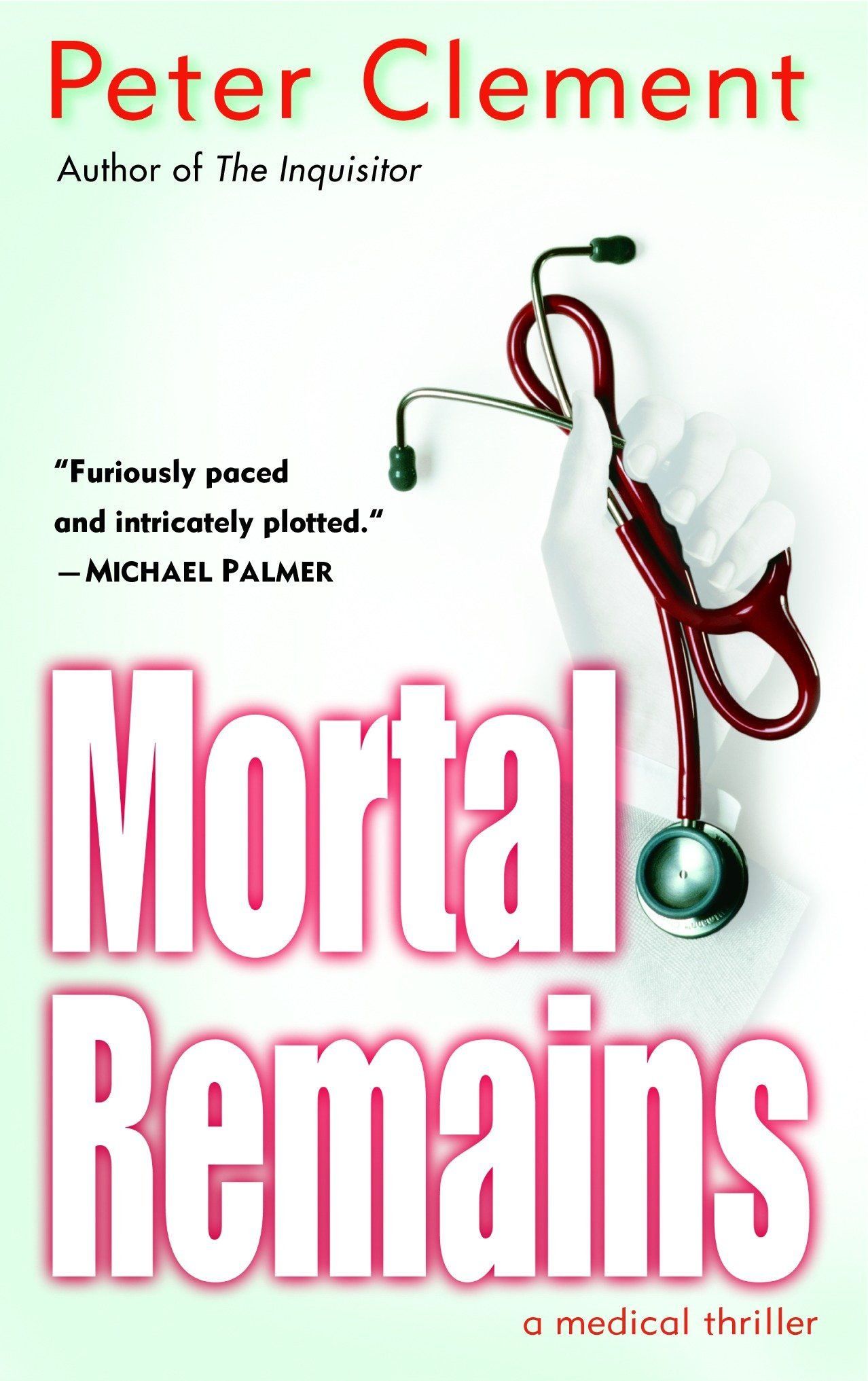 Download Mortal Remains: A Medical Thriller (Dr. Earl Garnet) PDF