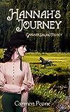 Hannah's Journey (Gardner Sibling Trilogy) (Volume 2)