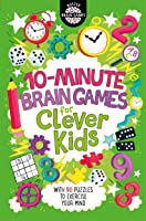 10-Minute Brain Games For Clever Kids (Buster