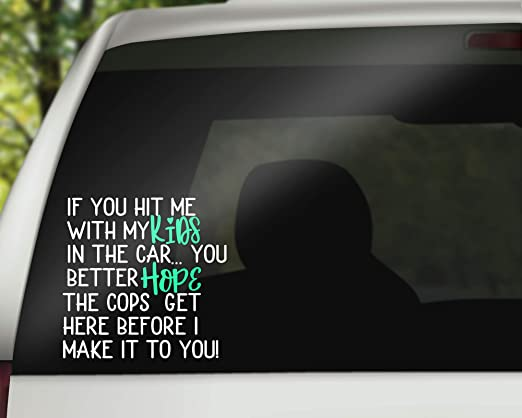 OhioDecals.com If You hit me with My Kids in The car//Funny Baby Kids Inside on Board Sticker Decal
