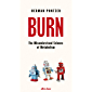 Burn: The Misunderstood Science of Metabolism