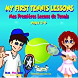 My First Tennis Lessons - The Extraordinary Voyages Series (9 Book Series)