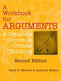 Amazon a workbook for arguments a complete course in critical a workbook for arguments second edition a complete course in critical thinking fandeluxe Image collections