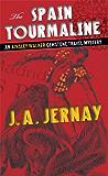 The Spain Tourmaline (An Ainsley Walker Gemstone Travel Mystery) (English Edition)