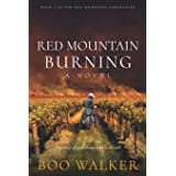 Red Mountain Burning: A Novel (Red Mountain Chronicles)