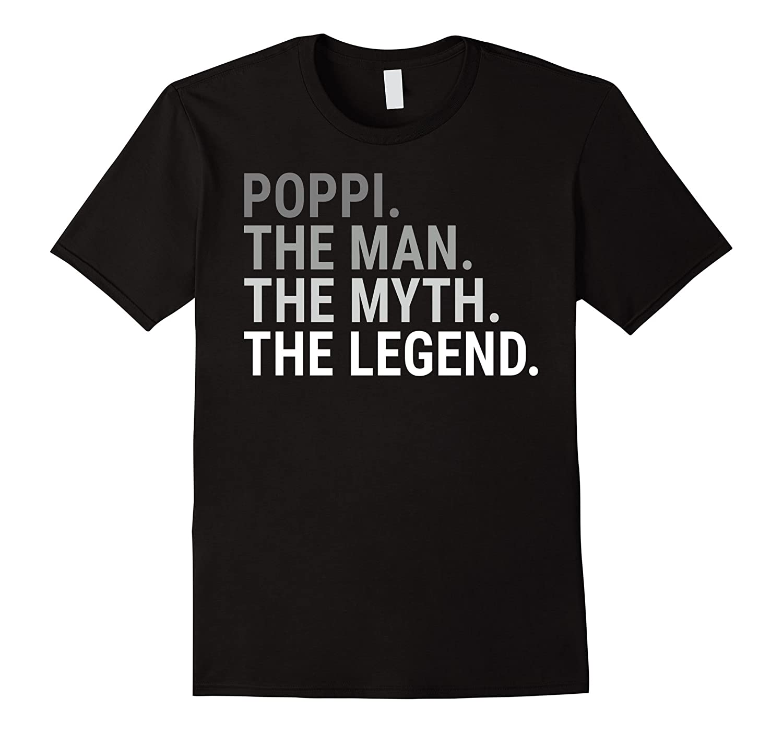 Poppi The Man The Myth The Legend T Shirt Gift for Grandpa-CD