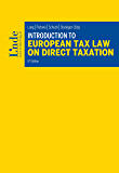 Introduction to European Tax Law on Direct Taxation (Linde Lehrbuch) (English Edition)
