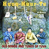 Sixty Horses in My Herd: Old Songs and Tunes of Tuva