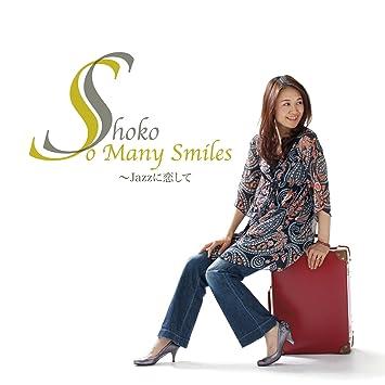 Shoko - Shoko - So Many Smiles Jazz Ni Koi Shite [Japan CD] QACK