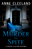 Murder in Spite: A Doyle & Acton Mystery (The Doyle & Acton murder series Book 8)