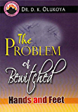 The Problem of Bewitched Hands and Feet (English Edition)