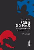 A guerra dos consoles